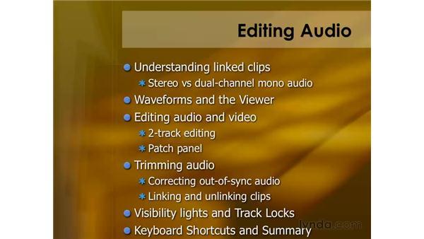 Editing audio: Final Cut Pro 6 Essential Editing