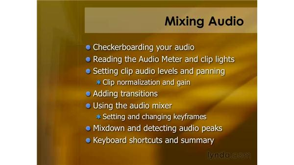 Keyboard shortcuts for mixing audio: Final Cut Pro 6 Essential Editing