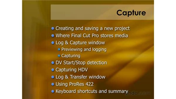 Understanding capture: Final Cut Pro 6 Essential Editing