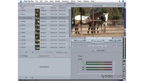 Ingesting footage from a tapeless source: Final Cut Pro 6 Essential Editing