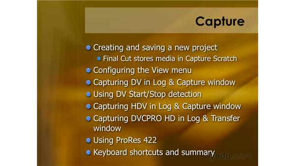 Keyboard shortcuts for capturing: Final Cut Pro 6 Essential Editing