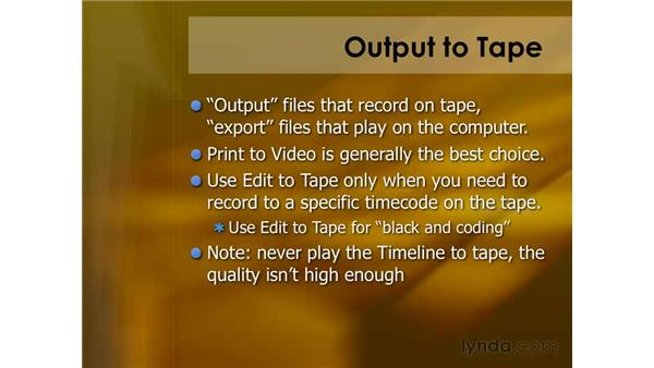 Outputting to tape: Final Cut Pro 6 Essential Editing