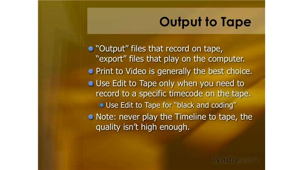 Keyboard shortcuts for outputting to tape: Final Cut Pro 6 Essential Editing