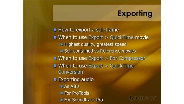Exporting files: Final Cut Pro 6 Essential Editing