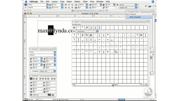 Using the Glyph panel: InDesign CS3 Prepress Essentials