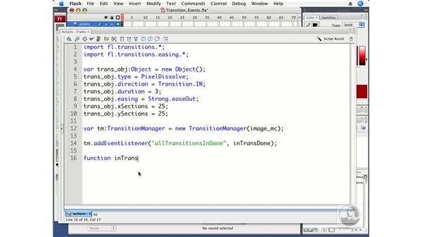 Using undocumented transition events: ActionScript 3.0 in Flash CS3 Professional Beyond the Basics
