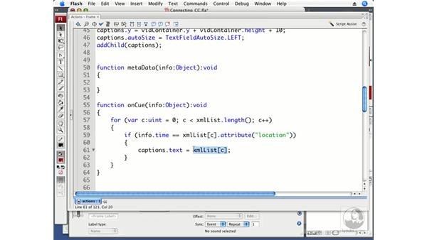 Connecting closed captioning to cue points: ActionScript 3.0 in Flash CS3 Professional Beyond the Basics