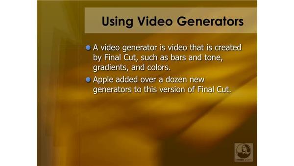 Using video generators: Final Cut Pro 6 Essential Effects