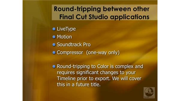 Introduction to round-tripping: Final Cut Pro 6 Essential Effects