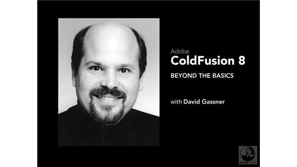 Goodbye: ColdFusion 8 Beyond the Basics