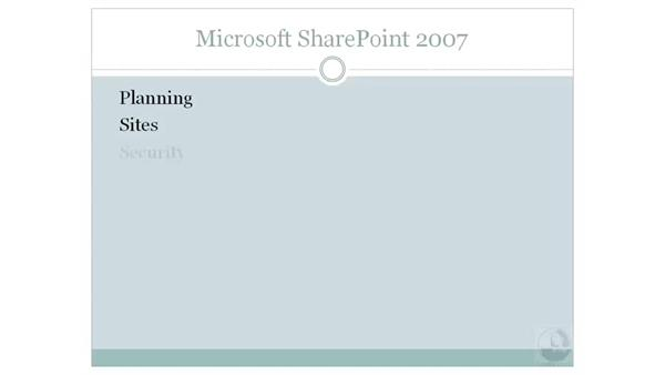 Welcome: SharePoint 2007 Essential Training