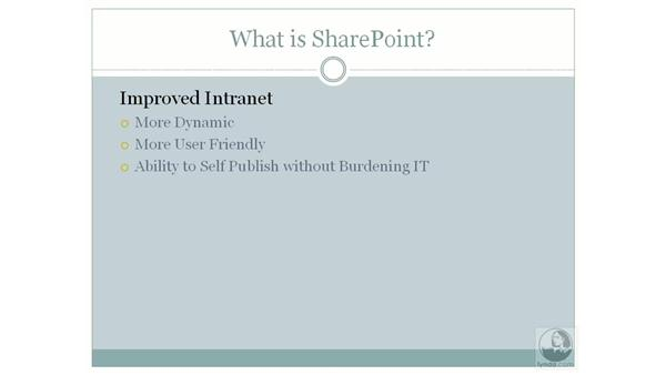 What is SharePoint?: SharePoint 2007 Essential Training