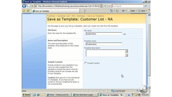 Creating a list template: SharePoint 2007 Essential Training