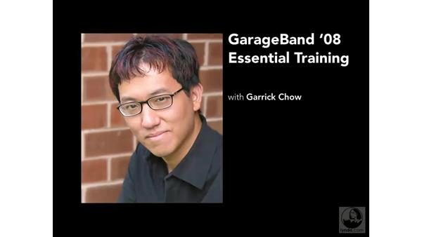 Welcome: GarageBand '08 Essential Training