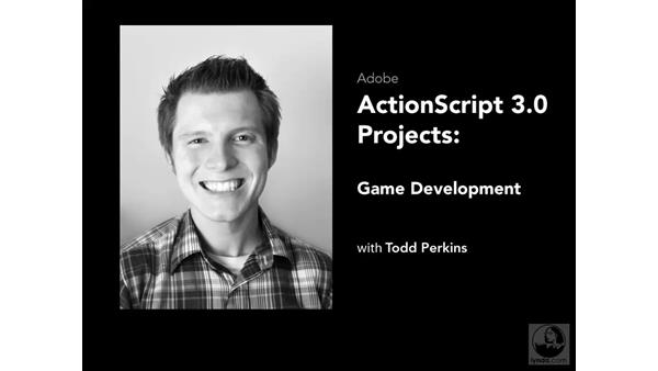 Welcome: ActionScript 3.0 Projects: Game Development