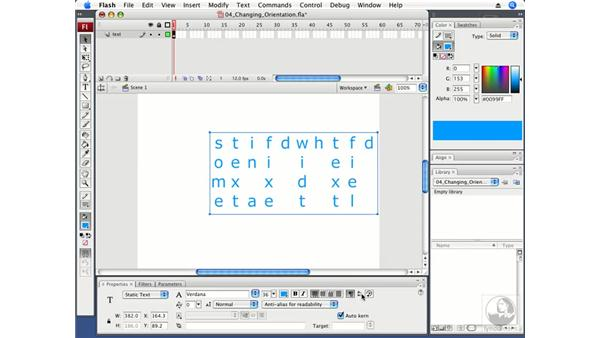 Changing the orientation of a text field: Flash CS3 Professional Fundamentals