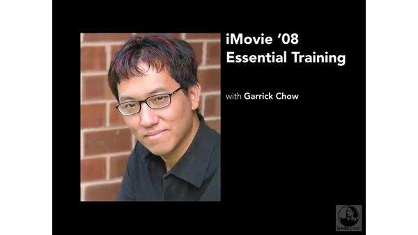 Welcome: iMovie '08 Essential Training
