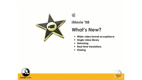 What's changed in iMovie '08?: iMovie '08 Essential Training
