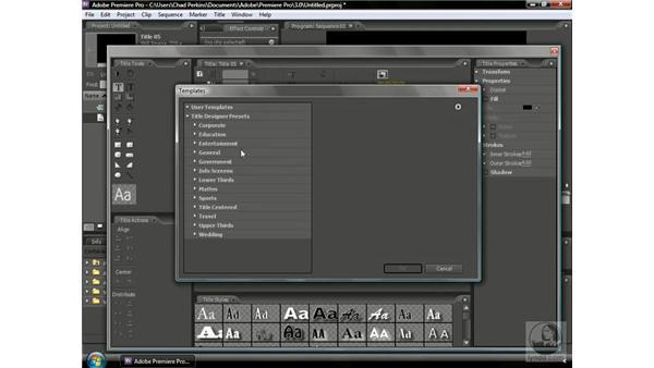 Using title templates: Premiere Pro CS3 Beyond the Basics