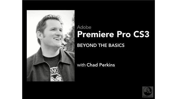 Goodbye: Premiere Pro CS3 Beyond the Basics