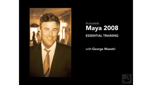 Welcome: Maya 2008 Essential Training