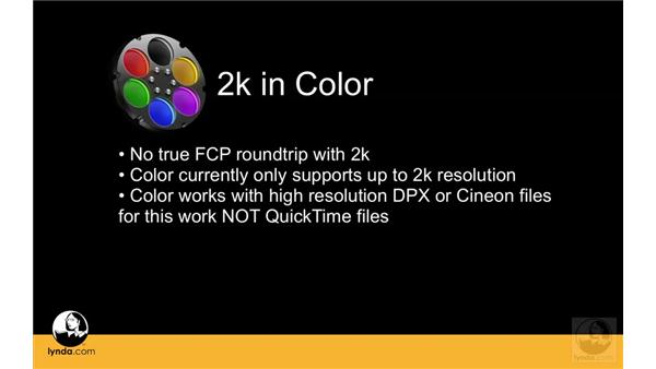 Understanding 2K and Digital Intermediate workflows: Apple Color Essential Training