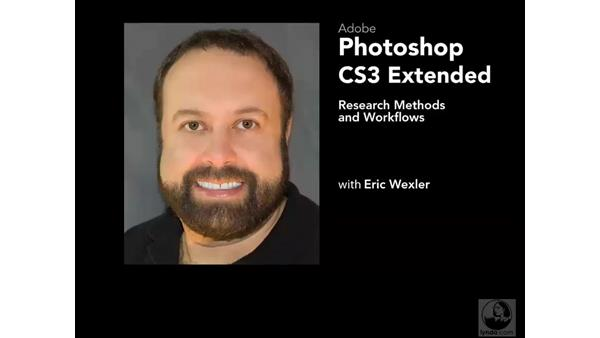 Welcome: Photoshop CS3 Extended: Research Methods and Workflows