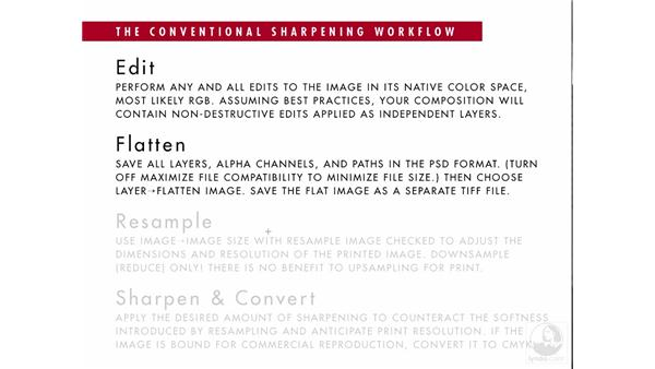 Understanding the conventional sharpening workflow: Photoshop CS3 Sharpening Images