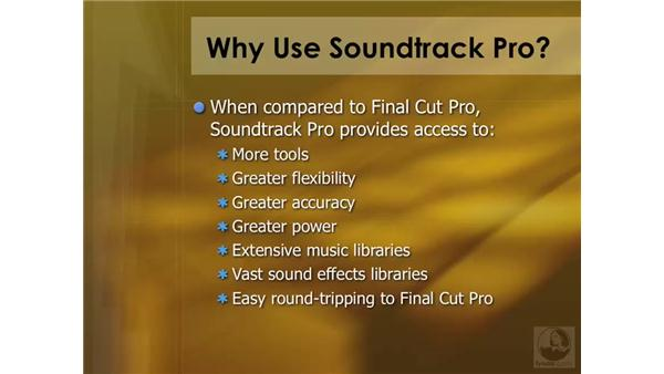 Why use Soundtrack Pro? : Soundtrack Pro 2 Essential Training