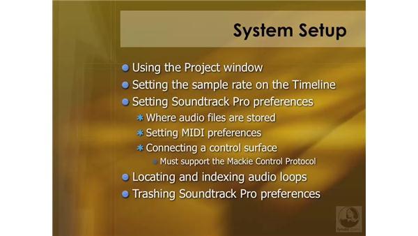 System setup overview: Soundtrack Pro 2 Essential Training