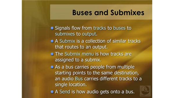 Buses and submixes: Soundtrack Pro 2 Essential Training