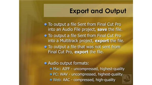 Exporting and outputting: Soundtrack Pro 2 Essential Training