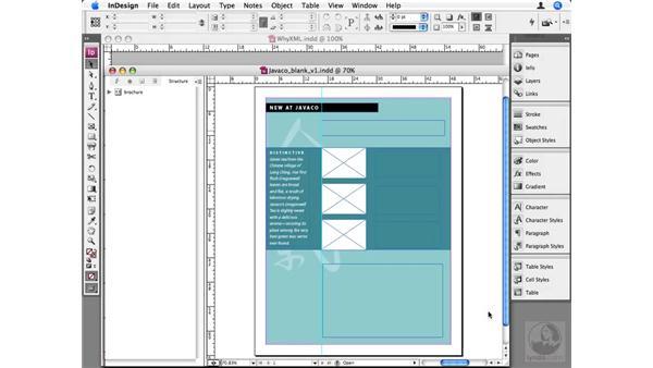 Why use XML?: InDesign CS3 Beyond the Basics