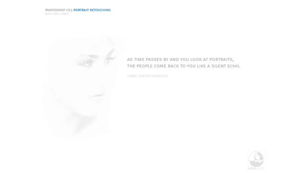 The art of retouching: Photoshop CS3 Portrait Retouching Essentials