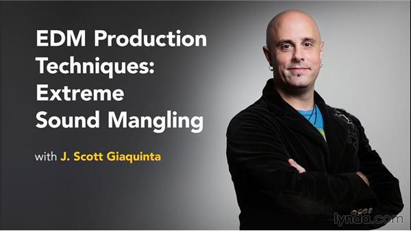 Next steps: EDM Production Techniques: Extreme Sound Mangling