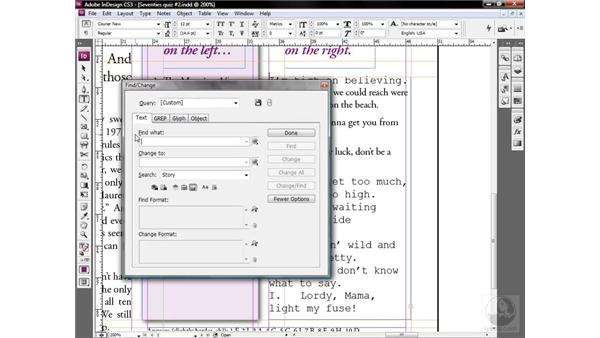 Applying the Find/Change command: InDesign CS3 One-on-One: Style Sheets