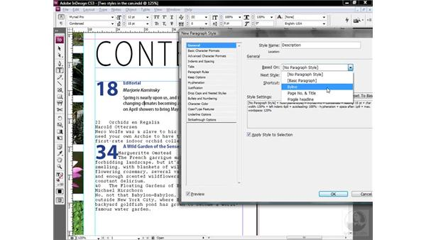 Assigning a Next Style setting: InDesign CS3 One-on-One: Style Sheets