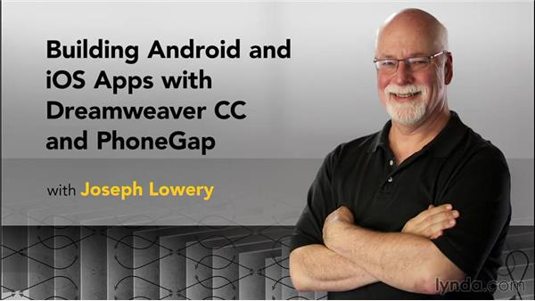 Next steps: Building Android and iOS Apps with Dreamweaver CC and PhoneGap