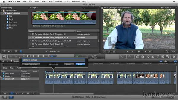 Identifying and marking project needs: Documentary Editing with Final Cut Pro X v10.1.x