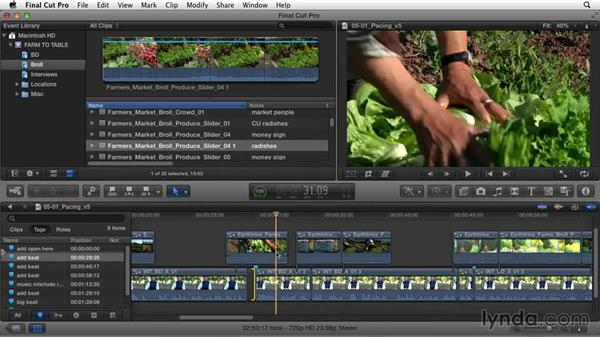 Evaluating the project's pace and timing: Documentary Editing with Final Cut Pro X v10.1.x