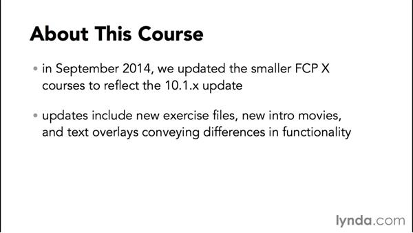 A word about Final Cut Pro X versions: Effective Storytelling with Final Cut Pro X v10.0.9