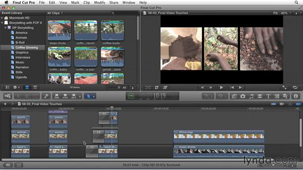 Video finishing touches: Effective Storytelling with Final Cut Pro X v10.1.x