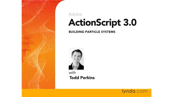Goodbye: ActionScript 3.0: Building Particle Systems