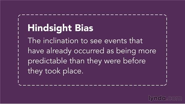 The hindsight bias: Improving Your Judgment