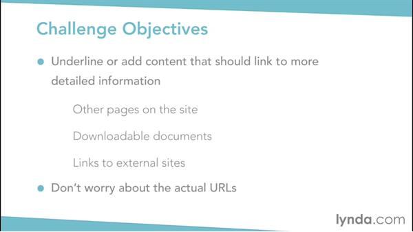 Challenge: Linking to outside information to enhance your content: Writing for the Web