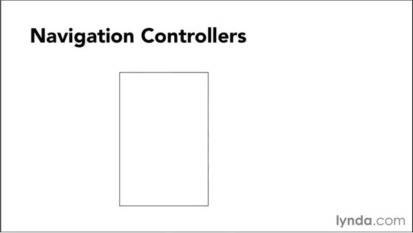 Using navigation controllers: iOS 8 App Development with Swift 1 Essential Training