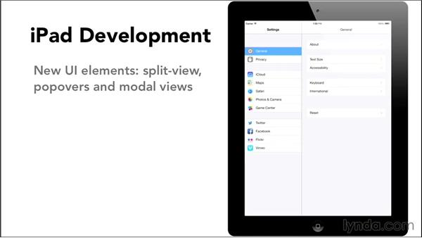 Understanding the differences in iPad development: iOS 8 App Development with Swift 1 Essential Training