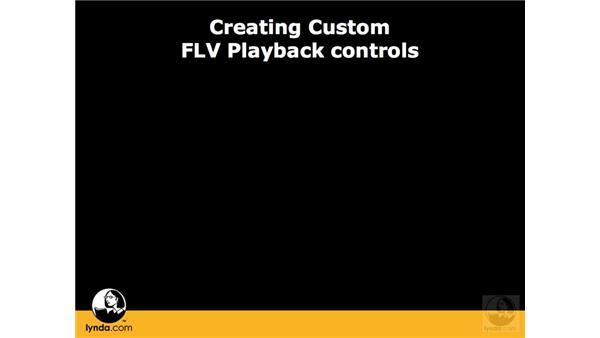 Three ways to create custom controls: Flash CS3 Interactive Video Techniques