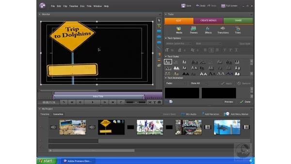 Adding a title: Premiere Elements 4 Essential Training