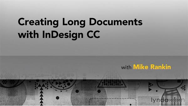 Next steps: Creating Long Documents with InDesign CC